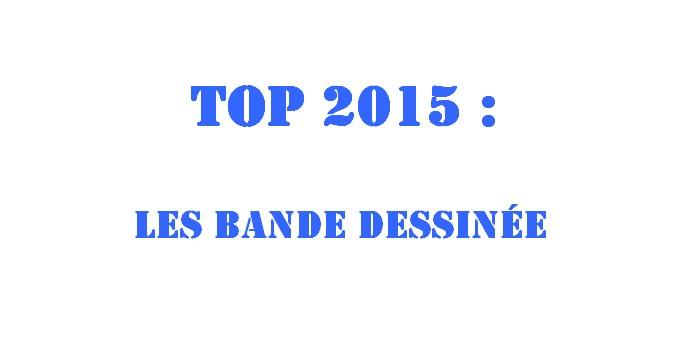Mon top 2015 : les BD