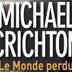 Le monde perdu – Michael Crichton