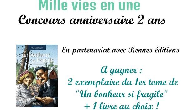 2 ans de Mille vies en une : concours Kennes !