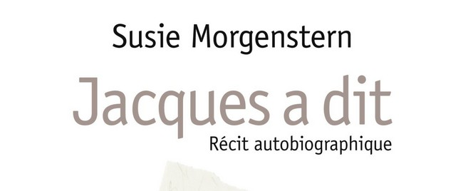 Jacques a dit – Susie Morgenstern