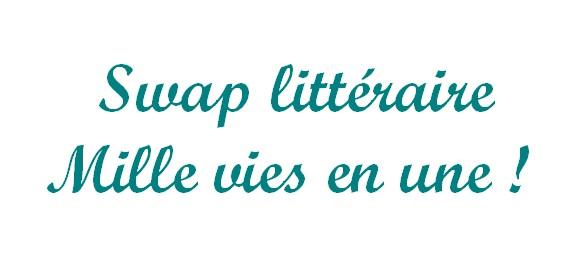 Mise à jour : Le swap littéraire de Mille vies en une