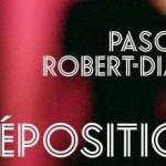 La Déposition – Pascale Robert-Diard