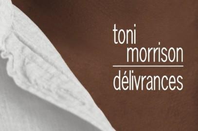 Délivrances  – Toni Morrison