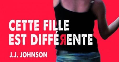 Cette fille est différente – J.J. Johnson