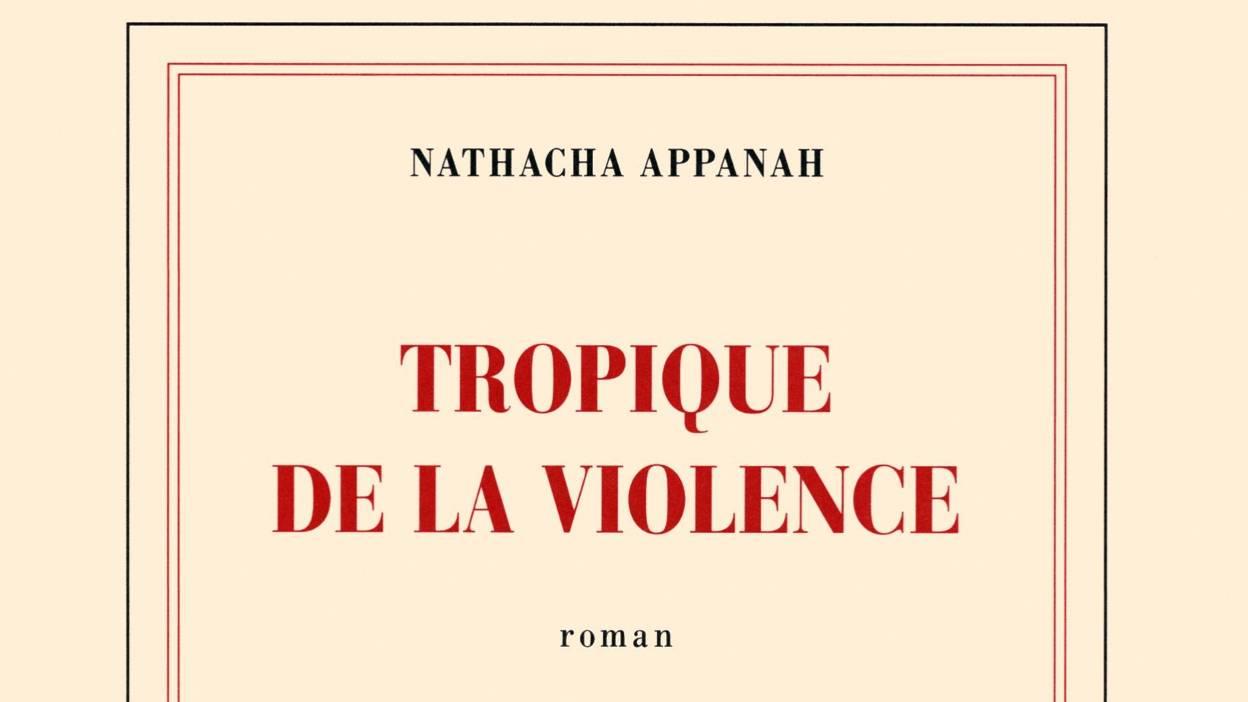 Tropique de la violence – Natasha Appanah