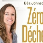 Zéro déchet – Béa Johnson