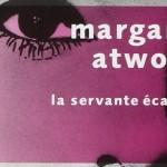 La servante écarlate – Margaret Atwood