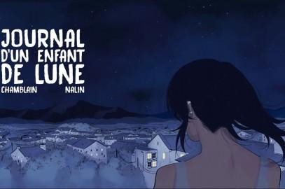 Journal d'un enfant de lune – Chamblin & Nalin