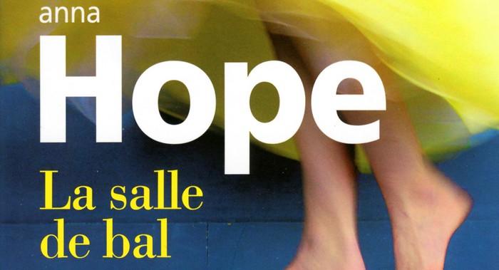 La salle de bal – Anna Hope