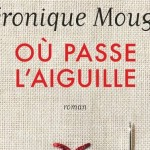 Où passe l'aiguille – Véronique Mougin