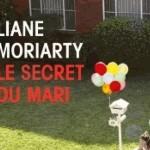Le secret du mari – Liane Moriarty